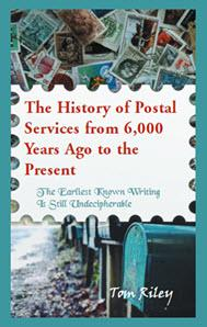 The History of Postal Services from 6,000 Years Ago to the Present